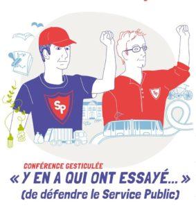 Conférence-gesticulée : Y en a qui ont essayé.. de défendre le Service Public @ Garcia Lorca | Bruxelles | Bruxelles | Belgique