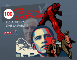 Expo 100 ans d'affiches électorales @ Pole Hayenaux - Herstal   Wallonie   Belgique